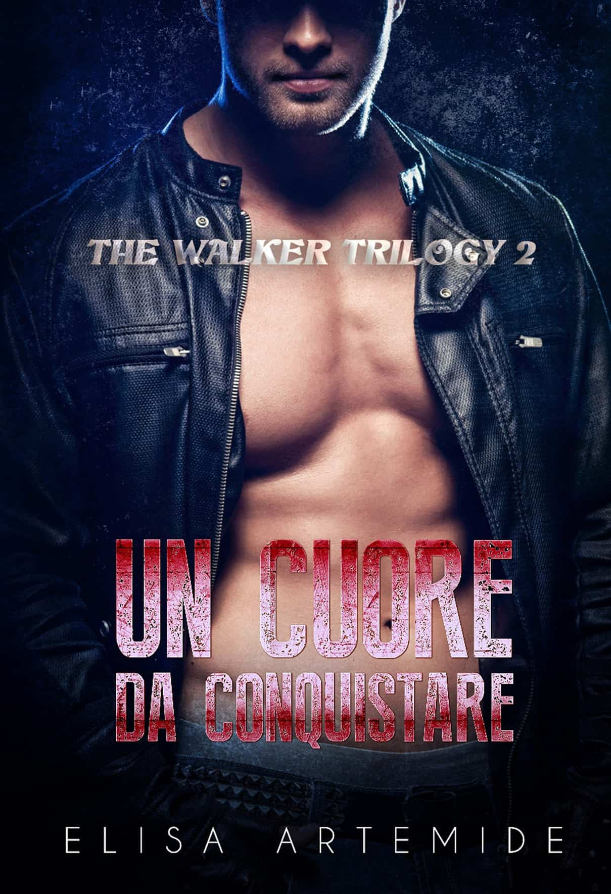 Un Cuore Da Conquistare - The Walker Trilogy 2
